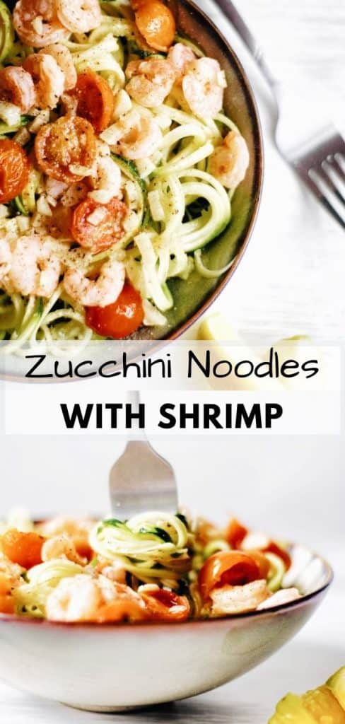 pinterest pin for zucchini noodles with shrimp and tomatoes