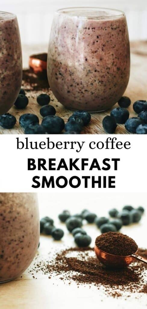 This amazing blueberry coffee breakfast smoothie is so easy and simple to make. FIlled with fresh blueberries, frozen coffee, and healthy maple. Made creamy with your choice of milk. SO good! pinterest pin