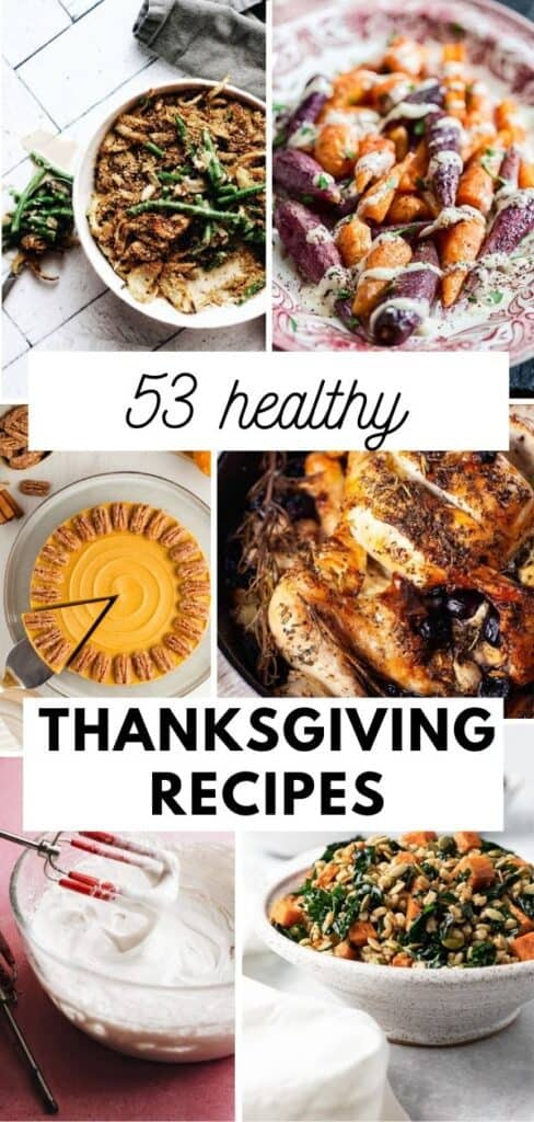 53 main meals, sides, apps, desserts, and salads all to make your menu easy for thanksgiving